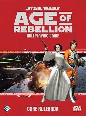 StarWars RPG: Star Wars Roleplay: Age of Rebellion Core Rulebook