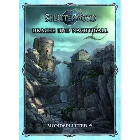 Splittermond: Drache und Nachtigall (Mondsplitter 3)