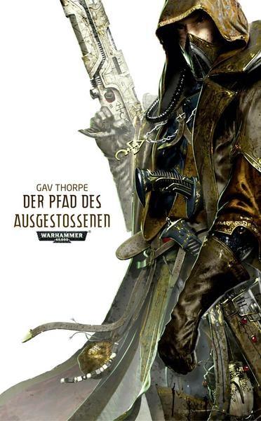 Warhammer 40.000 Der Pfad des Ausgestossenen (TB)