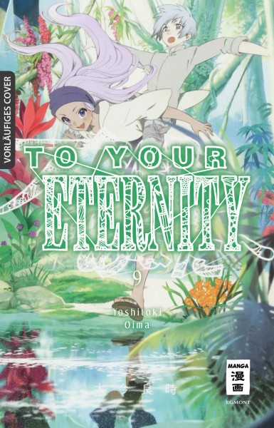 To Your Eternity Band 09