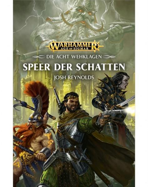 Warhammer Die Acht Wehklagen: Speer der Schatten