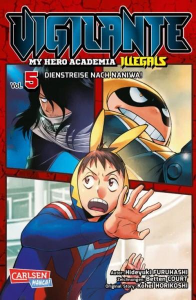 Vigilante - My Hero Academia Illegals Band 05