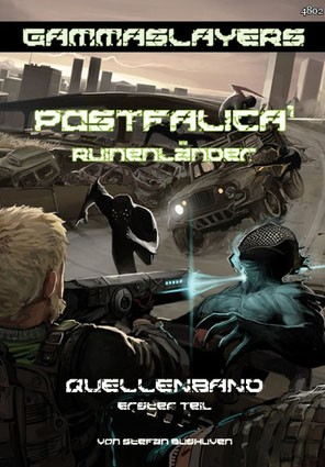 Gammaslayers - Postfalica 1 Ruinenländer
