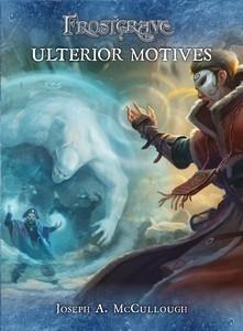 Frostgrave: Frostgrave Ulterior Motives (engl.)