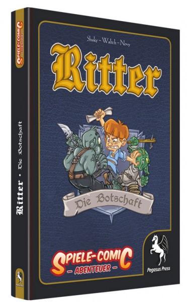 Ritter 02 - Die Botschaft