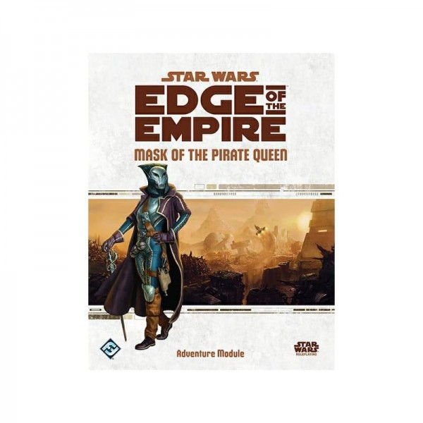 StarWars RPG: Star Wars Roleplay: Edge of the Empire - Mask of the Pirate