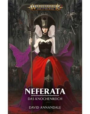 Warhammer Age of Sigmar - Neferata: Das Knochenreich